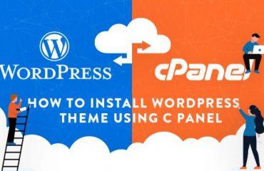 How to Install WordPress theme using C Panel