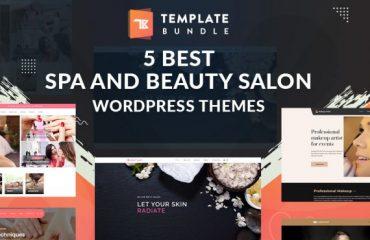 5 Best Spa and Beauty Salon WordPress Themes